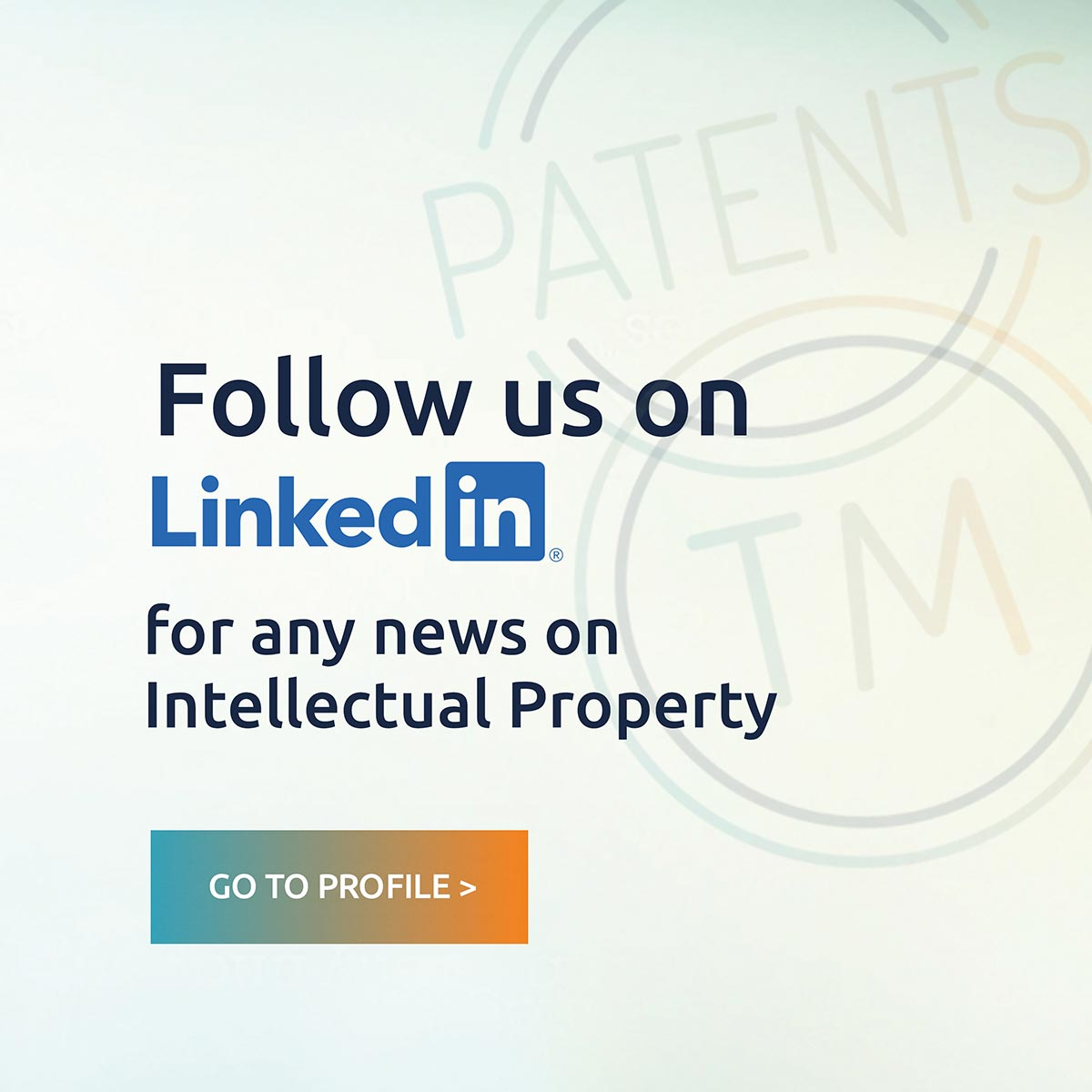 Follow us on LinkedIn for any news on Intellectual Property. Go to profile >