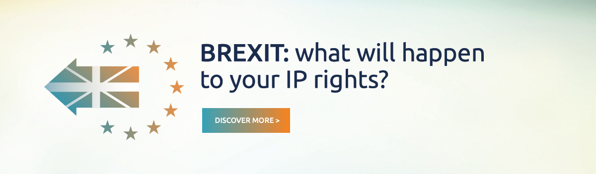 BREXIT: what will happen to your IP rights?