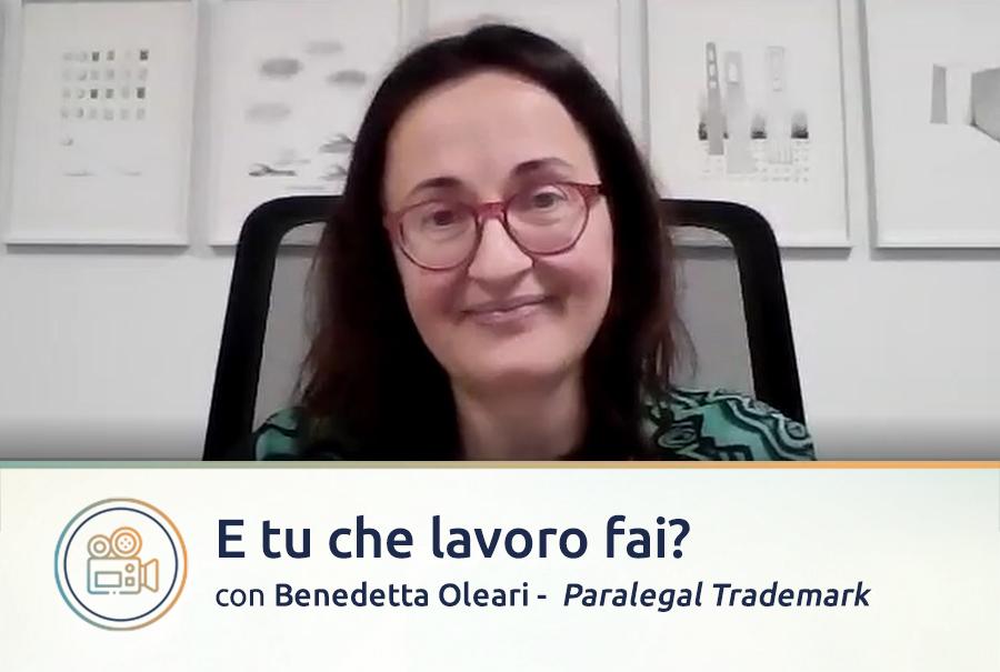 Video intervista a Benedetta Oleari, Paralegal Trademark a Milano