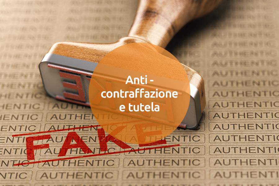 Anti-contraffazione e tutela