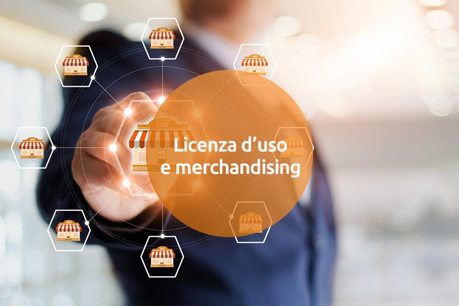 Licenza d'uso e merchandising per sfruttare un marchio