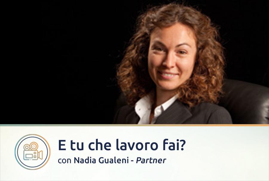 Video intervista a Nadia Gualeni, Partner a Brescia